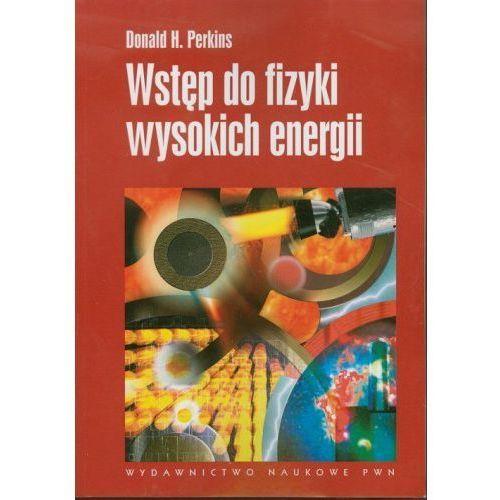 Wstęp do fizyki wysokich energii [Perkins Donald H.], PWN