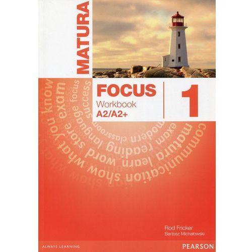 Matura Focus 1 LO Ćwiczenia. Jezyk angielski ( wieloletni) 2015 (9788376008073)