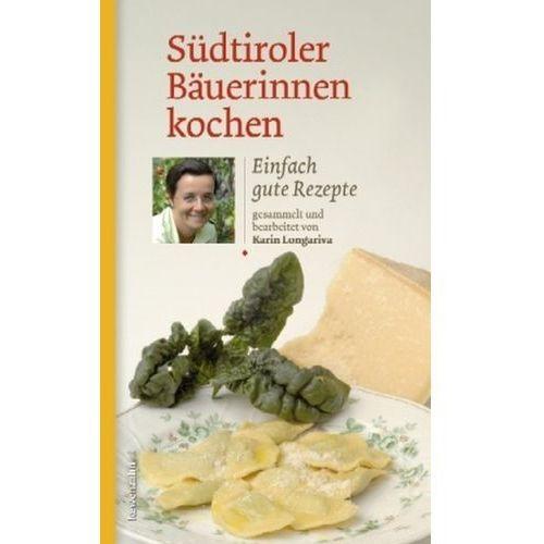 Südtiroler Bäuerinnen kochen Longariva, Karin