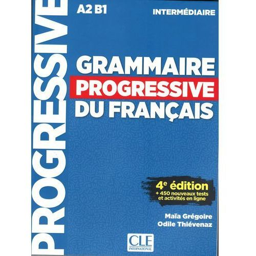 Grammaire progressive niveau interme.A2 B1 4ed+CD, Maia Gregoire|Thievenaz Odile