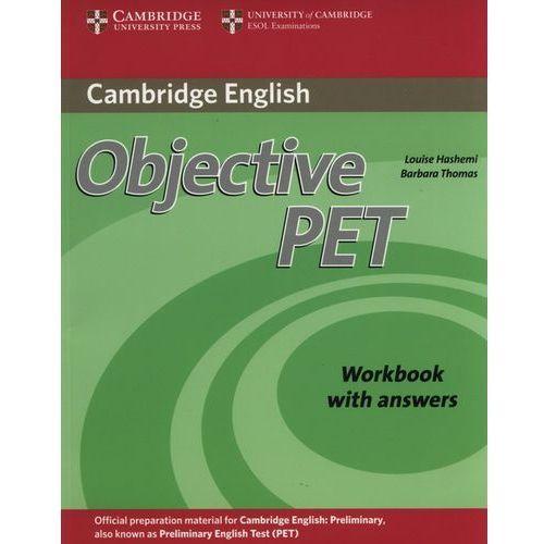 Objective PET (2nd Edition) Workbook (zeszyt ćwiczeń) with Answers, Cambridge University Press