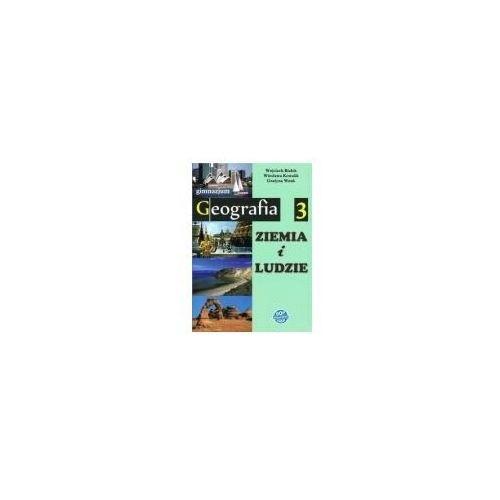 Geografia 3. ziemia i ludzie. podręcznik