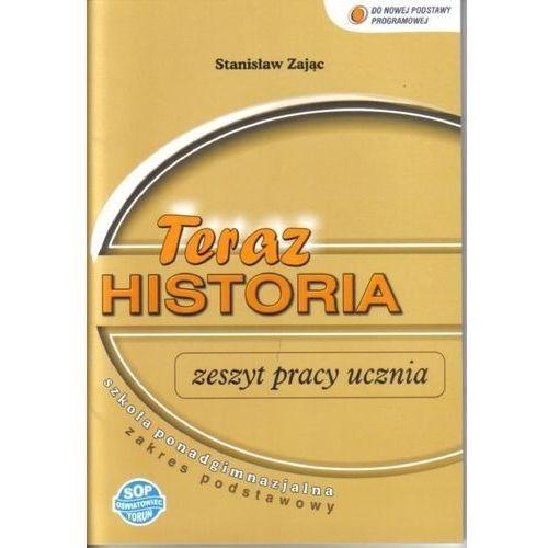 Historia LO Teraz historia zadania ZP SOP wyd. II (9788374432139)