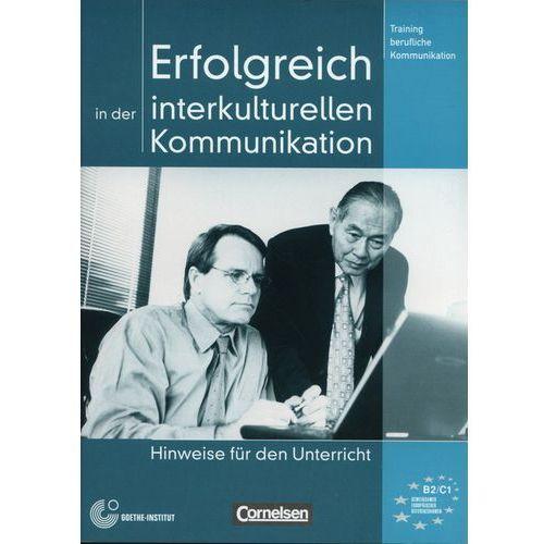 Erfolgreich in der interkulturellen Kommunikation (64 str.)