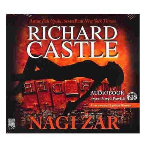 Nagi Żar /Audiobook/ + zakładka do książki GRATIS, Richard Castle
