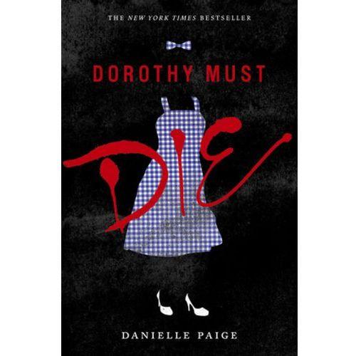 Dorothy Must Die (9780062280688)