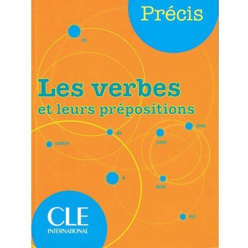 Les verbes et leurs prepositions (9782090352535)