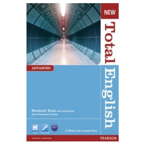 New Total English Advanced Students' Book With Activebook Plus Vocabulary Trainer, Wilson, J.J. / Clare, Antonia