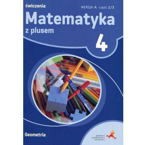 Matematyka z Plusem. Geometria. Ćwiczenia Wersja A (Do Wersji Wieloletniej). Klasa 4 Część 2/3. Szkoła Podstawowa, Pearson