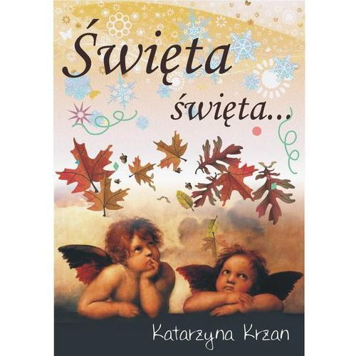Święta, święta - Katarzyna Krzan, Katarzyna Krzan