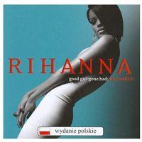 RIHANNA - GOOD GIRL GONE BAD: RELOADED (POLSKA CENA) (CD), 1775754