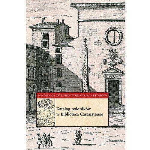 Katalog poloników w Biblioteca Casanatense (9788370096618)