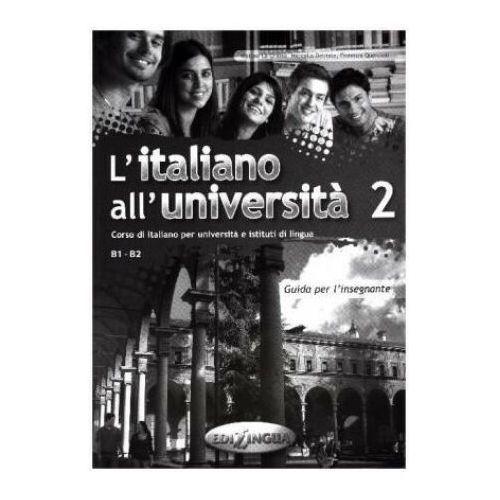 L'italiano All'universita 2: : Guida Per L'insegnante, oprawa miękka