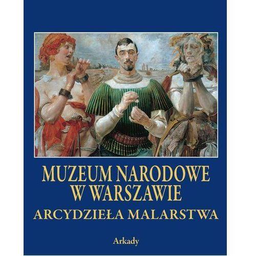 Arcydzieła malarstwa. Muzeum Narodowe w Warszawie (9788321350509)