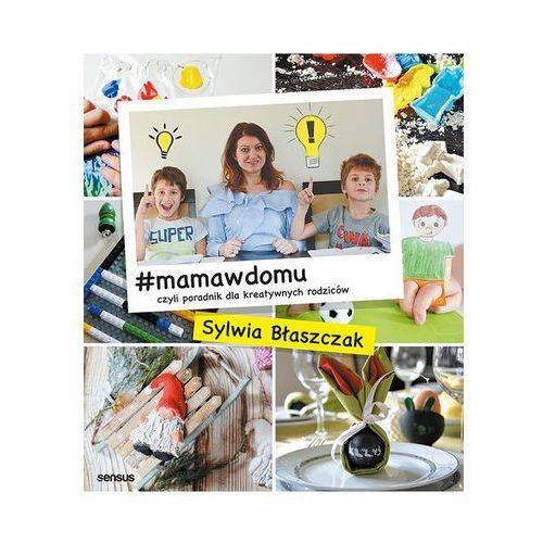 #mamawdomu czyli poradnik dla kreatywnych rodziców (9788328345348)