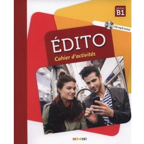 Edito B1 Cahier d'activites + CD - Heu Elodie, Perrard Marion, Opatski Sergue? (2018)