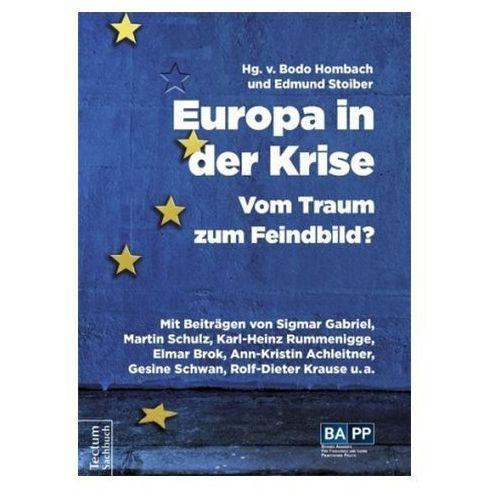 Europa in der Krise - Vom Traum zum Feindbild? Stoiber, Edmund