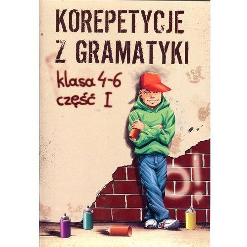 Korepetycje z gramatyki. Klasa 4-6. Część 1. - Wiesława Zaręba (60 str.)