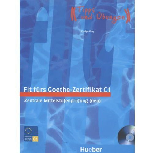 Fit Fuers Goethe Zertifikat c1 LB mit CD, Duden Verlag / Hueber