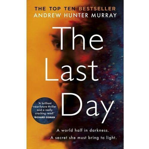 The Last Day - Murray Hunter Andrew - książka (416 str.)