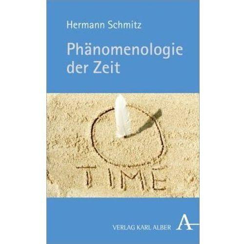 Phänomenologie der Zeit Schmitz, Hermann (9783495486276)