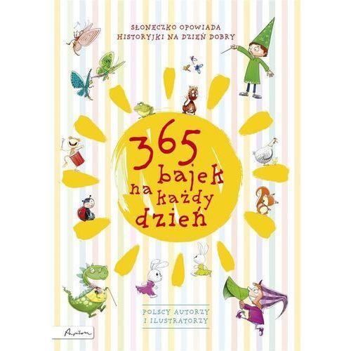 365 bajek na każdy dzień - Praca zbiorowa, oprawa twarda
