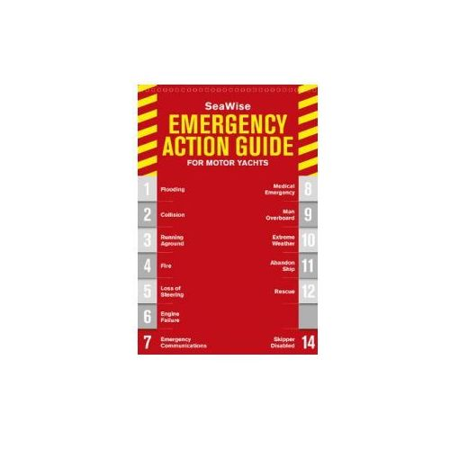 Seawise Emergency Action Guide & Safety Checklists for Motor Yachts