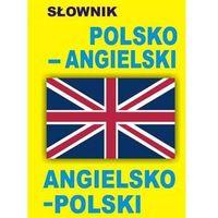 Słownik polsko-angielski angielsko-polski - Level Trading, praca zbiorowa