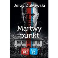 Martwy punkt, Jerzy Żukowski
