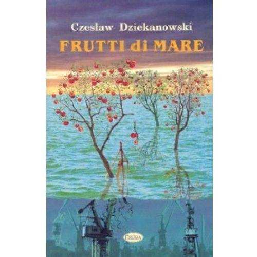 Frutti Di Mare - Czesław Dziekanowski