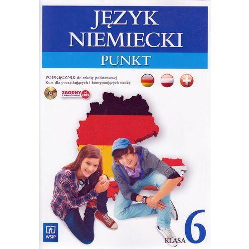 Punkt 6. Język niemiecki. Podręcznik + CD do 6 klasy szkoły podstawowej, WSiP