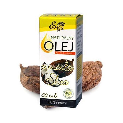 Etja olej z masła shea 50ml
