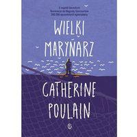 Wielki marynarz - CATHERINE POULAIN (9788308063590)