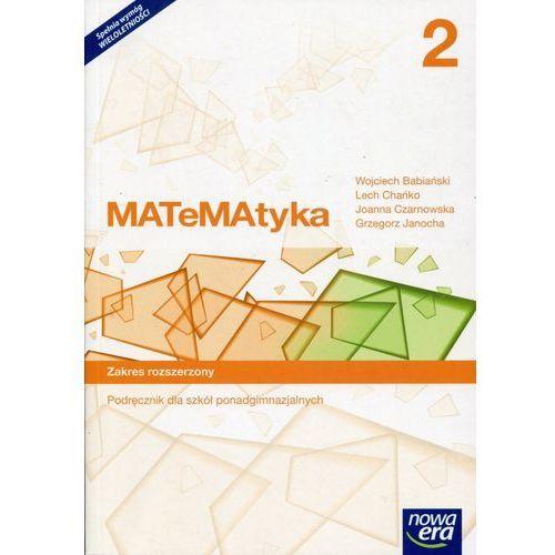 Matematyka 2. Podręcznik. Zakres rozszerzony. Szkoła ponadgimnazjalna