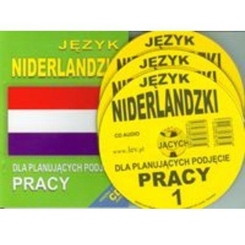 Język Niderlandzki Dla Planujących Podjęcie Pracy (2007)