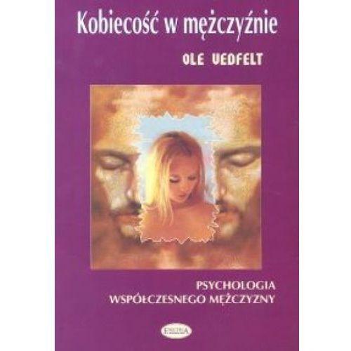 Kobiecość w mężczyźnie, oprawa broszurowa