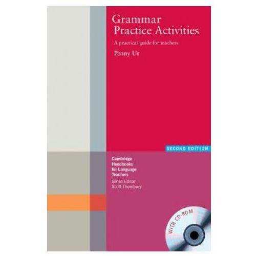 Grammar Practice Activities Second Edition With CD-ROM Cambridge Handbooks For Language Teachers (335 str.)