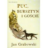 Puc, Bursztyn I Goście, Grabowski, Jan