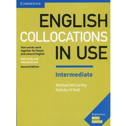 English Collocations in Use Intermediate - Cambridge University Press (9781316629758)