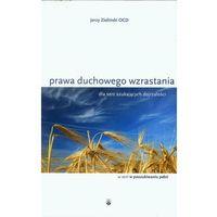 Prawa duchowego wzrastania, Jerzy Zieliński