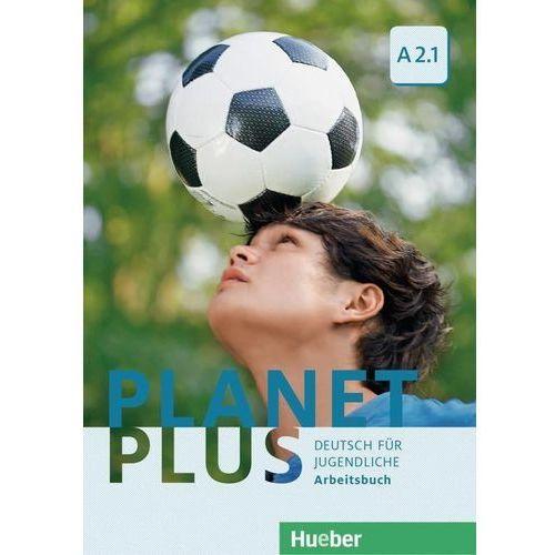 Planet Plus A2.1 ćwiczenia HUEBER (2017)