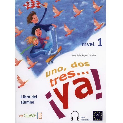 Uno, Dos, Tres... Ya! 1. Podręcznik + CD (2005)