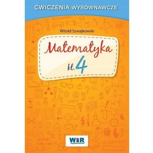 Matematyka SP kl.4 ćwiczenia wyrównawcze - Witold Szwajkowski (60 str.)