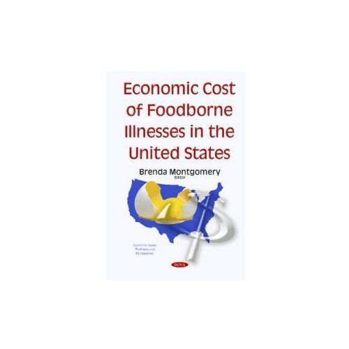 Economic Cost Of Foodborne Illnesses In The United States
