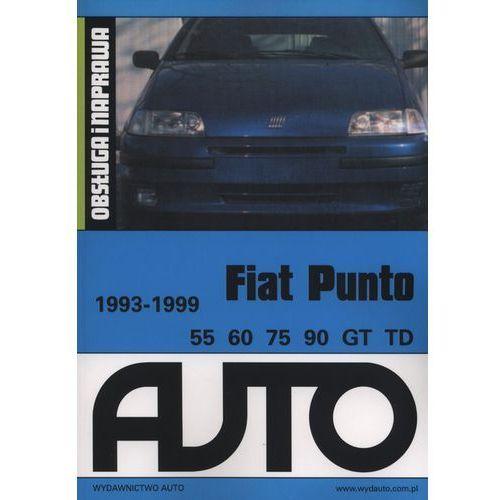 Fiat Punto 1993-1999 Obsługa i naprawa, oprawa miękka