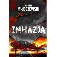 Inwazja - Wojtek Miłoszewski, Wojtek Miłoszewski