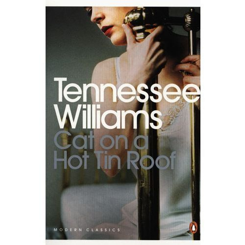 Cat on a Hot Tin Roof, Williams Tennessee