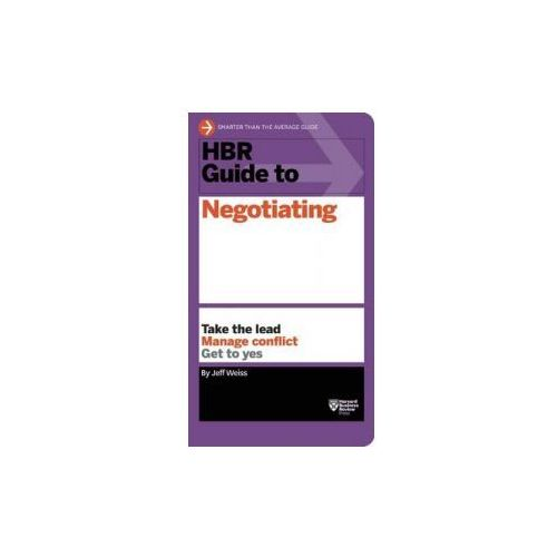 HBR Guide to Negotiating (HBR Guide Series), Weiss, Jeff