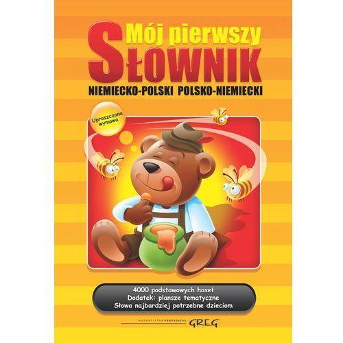 Mój pierwszy słownik niemiecko-polski polsko-niemiecki / twarda. (128 str.)