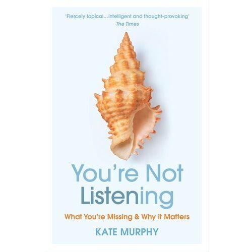 Youre Not Listening - Murphy Kate - książka (2021)